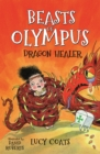 Beasts of Olympus 4: Dragon Healer - eBook