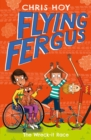 Flying Fergus 7: The Wreck-It Race : by Olympic champion Sir Chris Hoy, written with award-winning author Joanna Nadin - Book