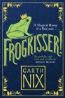 Frogkisser! : A Magical Romp of a Fairytale - Book