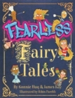 Fearless Fairy Tales : The perfect book for homeschooling fun and inspiration