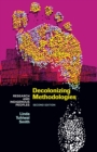 Decolonizing Methodologies : Research and Indigenous Peoples - Book