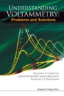 Understanding Voltammetry: Problems And Solutions - Book