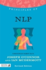 Principles of NLP : What it is, How it Works, and What it Can Do for You - Book