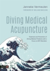 Diving Medical Acupuncture : Treatment and Prevention of Diving Medical Problems with a Focus on ENT Disorders - Book