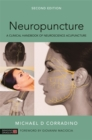 Neuropuncture : A Clinical Handbook of Neuroscience Acupuncture, Second Edition - Book