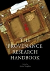 The Provenance Research Today : Principles, Practice, Problems - Book