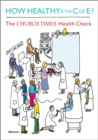 How Healthy is the C of E? : The Church Times Health Check - Book