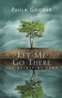 Let Me Go There - eBook