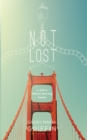 Not Lost : A Story About Leaving Home - eBook