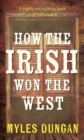 How the Irish Won the West - Book
