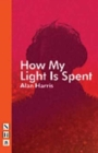 How My Light Is Spent - Book