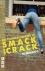 The Political History of Smack and Crack - Book