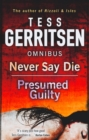 Never Say Die : Never Say Die / Presumed Guilty - Book