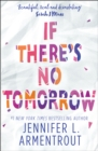 If There's No Tomorrow - Book