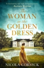 The Woman In The Golden Dress : Can She Escape the Shadows of the Past? - Book