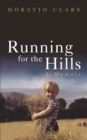 Running for the Hills : A Family Story - eBook