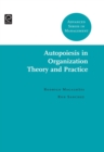 Autopoiesis in Organization Theory and Practice - Book