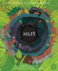 Holes : Discover a Hidden World - Book