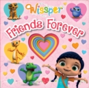 Wissper: Friends Forever - Book