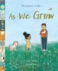 As We Grow : The journey of life... - Book