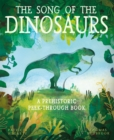 The Song of the Dinosaurs : A Prehistoric Peek-Through Book - Book