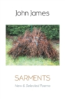 Sarments: New and Selected Poems - Book
