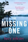 The Missing One : The unforgettable domestic thriller from the critically acclaimed author of THE NIGHT VISITOR - eBook