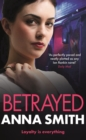 Betrayed : an addictive and gritty gangland thriller for fans of Kimberley Chambers and Martina Cole - eBook