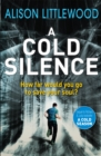 A Cold Silence : The Cold Book 2 - Book