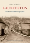 Launceston From Old Photographs - Book