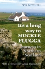 It's a Long Way to Muckle Flugga - Book