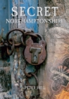 Secret Northamptonshire - Book