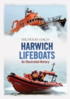 Harwich Lifeboats : An Illustrated History - Book
