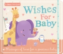 Wishes for Baby : Messages of Love for a Precious Baby - Book