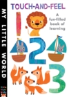 Touch-and-feel 123 : A Fun-filled Book of Learning - Book