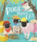 The Three Little Pugs and the Big Bad Cat - Book