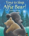 Time to Sleep, Alfie Bear! - Book