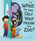 What Do You Do if Your House is a Zoo? - Book