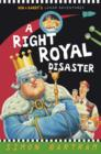 A Right Royal Disaster : Bob and Barry's Lunar Adventures - Book