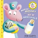 Nurse Mousey and the New Arrival - Book