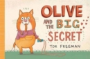 Olive and the Big Secret - Book