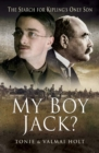 My Boy Jack? : The Search for Kipling's Only Son - eBook
