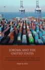 Jordan and the United States : The Political Economy of Trade and Economic Reform in the Middle East - Book