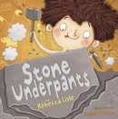 Stone Underpants - Book
