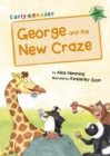 George and the New Craze : (Green Early Reader) - Book