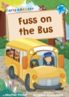 Fuss on the Bus : (Blue Early Reader) - Book