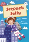 Jetpack Jelly (White Early Reader) - Book