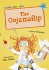 The Oojamaflip (Turquoise Early Reader) - Book