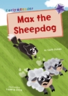 Max the Sheepdog : (Purple Early Reader) - Book