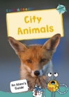 City Animals : (Turquoise Non-fiction Early Reader) - Book